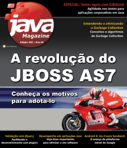Java Magazine #102 - A Revolução do JBoss AS 7